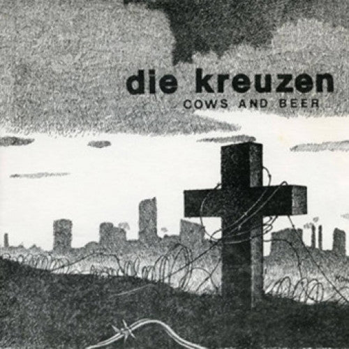 "BEER167-1 Die Kreuzen ""Cows And Beer"" 7"" Album Artwork"