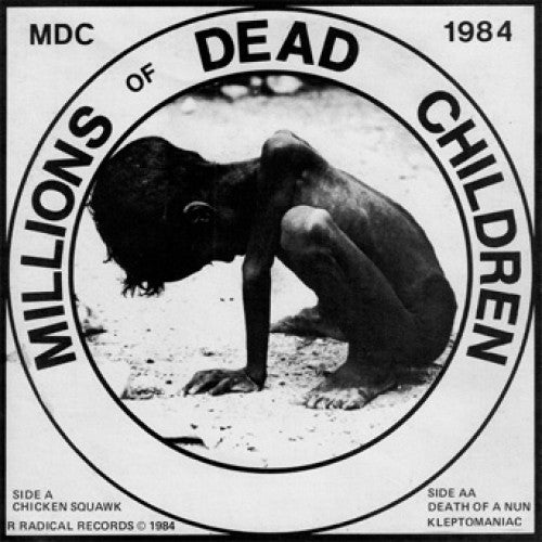 "BEER177-1 MDC ""Millions Of Dead Children"" 7"" Album Artwork"