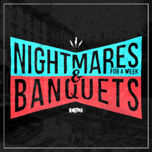 "Banquets / Nightmares For A Week ""Split"""
