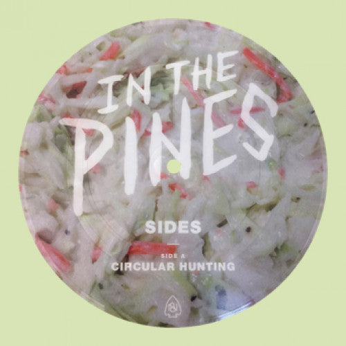 "BLANR083A-1 In The Pines ""Sides"" 7""  Picture Flexi Disc - Mac Album Artwork"