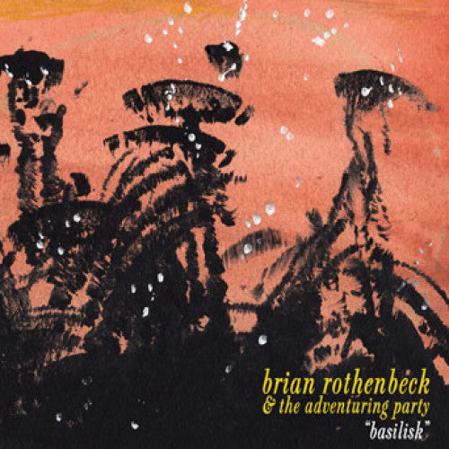 "Brian Rothenbeck & The Adventuring Party ""Basilisk"""