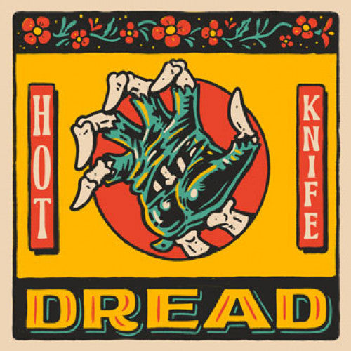"Hot Knife ""Dread"""