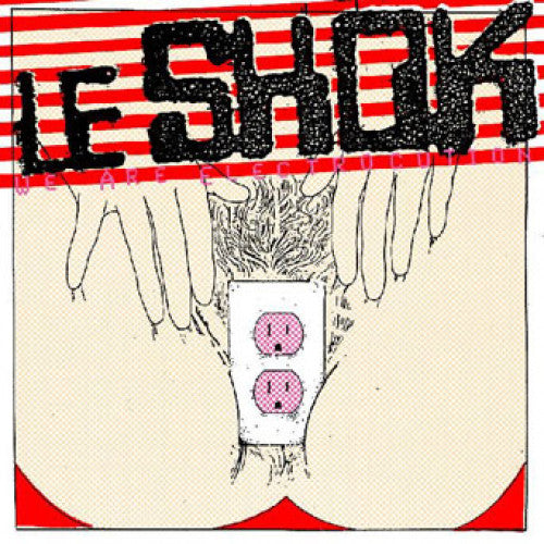 "BRGR1111-1 Le Shok ""We Are Electrocution"" LP Album Artwork"