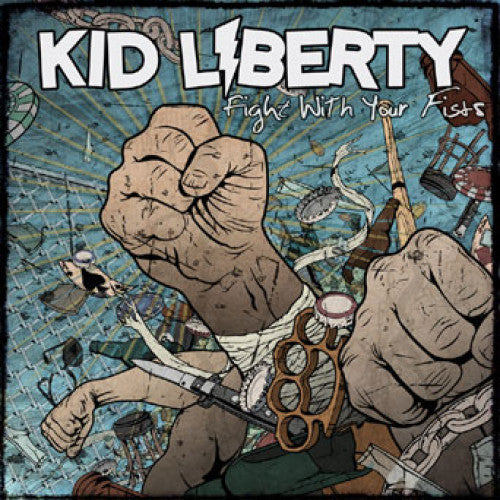 "BT002-2 Kid Liberty ""Fight With Your Fists"" CD Album Artwork"