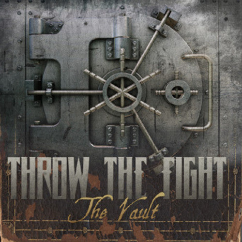 "Throw The Fight ""The Vault"""