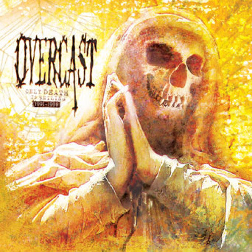 "Overcast ""Only Death Is Smiling: 1991-1998"""