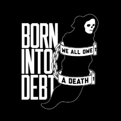 "CLCR028-1 Cruel Hand ""Born Into Debt, We All Owe A Death"" 7"" Album Artwork"