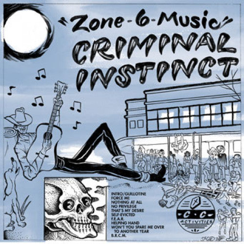 "Criminal Instinct ""Zone 6 Music"""