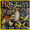 "CLCR052-1 Fireburn ""Don't Stop The Youth"" 12""ep Album Artwork"