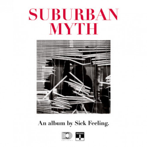 "CLCT1009-1 Sick Feeling ""Suburban Myth"" LP Album Artwork"