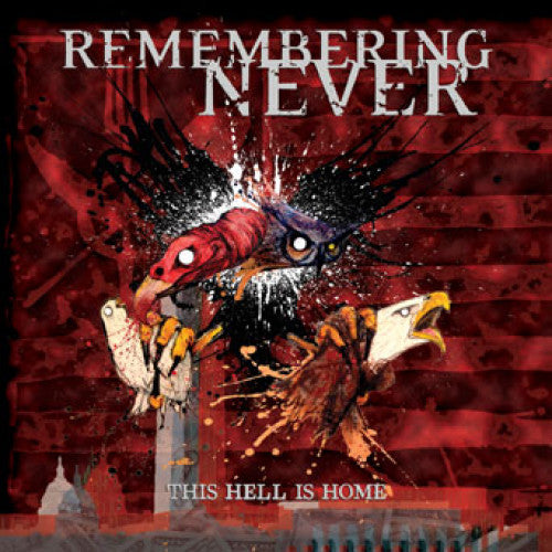 "DETR015-2 Remembering Never ""This Hell Is Home"" CD Album Artwork"