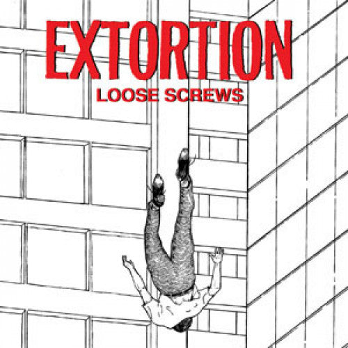 "Extortion ""Loose Screws"""