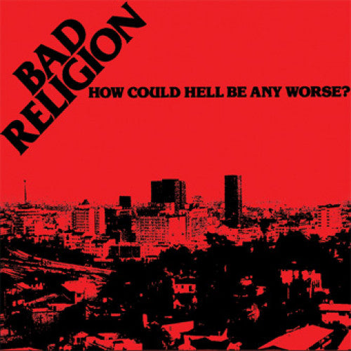 "EPI407-1 Bad Religion ""How Could Hell Be Any Worse?"" LP Album Artwork"