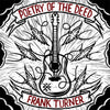 "EPI7039-1 Frank Turner ""Poetry Of The Deed"" LP Album Artwork"