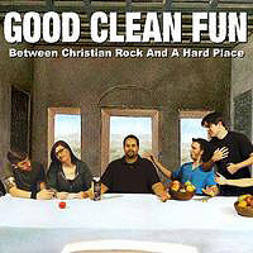 "EVR123-2 Good Clean Fun ""Between Christian Rock And A Hard Place"" CD Album Artwork"