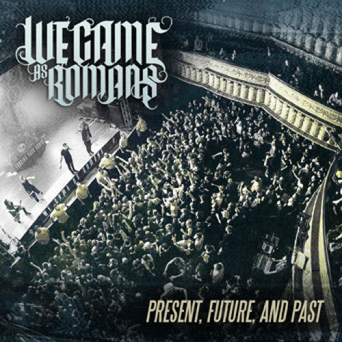 "EVR302-DVD We Came As Romans ""Present, Future, And Past"" - DVD"