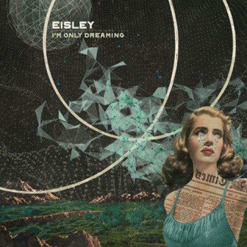 "EVR368-1/2 Eisley ""I'm Only Dreaming"" CD/LP Album Artwork"