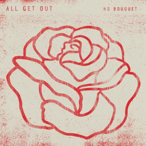 "EVR388-1 All Get Out ""No Bouquet"" LP Album Artwork"