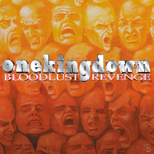 "EVR400-1 One King Down ""Bloodlust Revenge: 20th Anniversary Edition"" 12""ep Album Artwork"