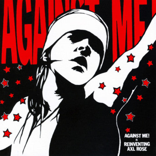 "Against Me! ""Is Reinventing Axl Rose"""