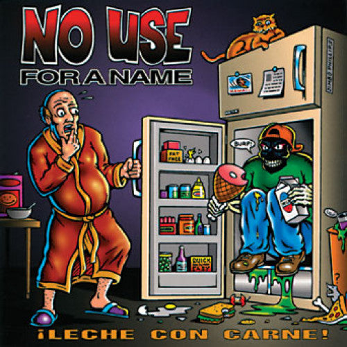 "FAT522 No Use For A Name ""Leche Con Carne!"" LP/CD Album Artwork"