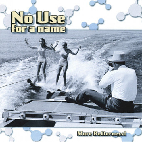 "FAT593-1 No Use For A Name ""More Betterness!"" LP Album Artwork"