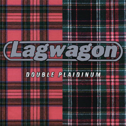 "FAT784-1 Lagwagon ""Double Plaidinum"" 2XLP Album Artwork"