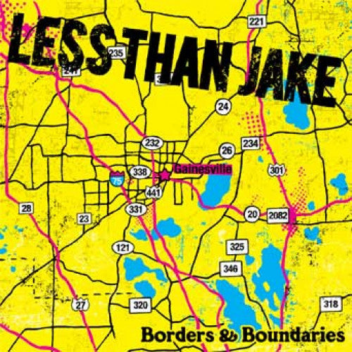 "Less Than Jake ""Borders & Boundaries"""