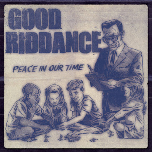 "FAT942-1 Good Riddance ""Peace In Our Time"" LP Album Artwork"
