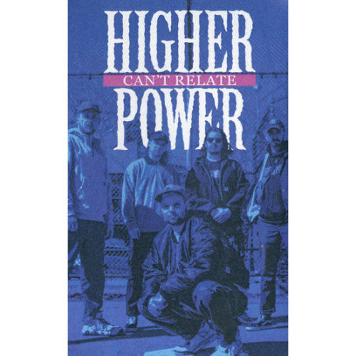 "FLSP30-4 Higher Power ""Can't Relate"" Cassette Album Artwork"
