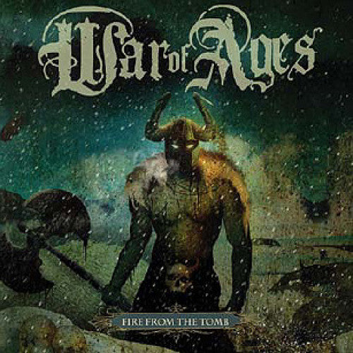 "War Of Ages ""Fire From The Tomb"""
