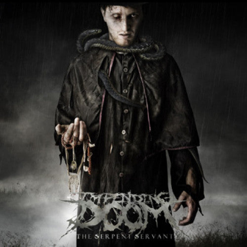"Impending Doom ""The Serpent Servant"""