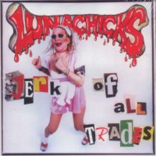 "GK013-2 Lunachicks ""Jerk of All Trades"" CD Album Artwork"