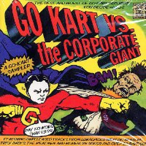 "V/A ""Go Kart Vs. The Corporate Giant"""
