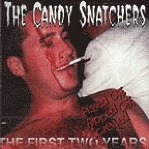 "GK025-2 Candy Snatchers ""Ripped Off, Pissed Off, and Screwed"" CD Album Artwork"