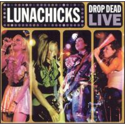 "GK042-2 Lunachicks ""Drop Dead Live"" CD Album Artwork"