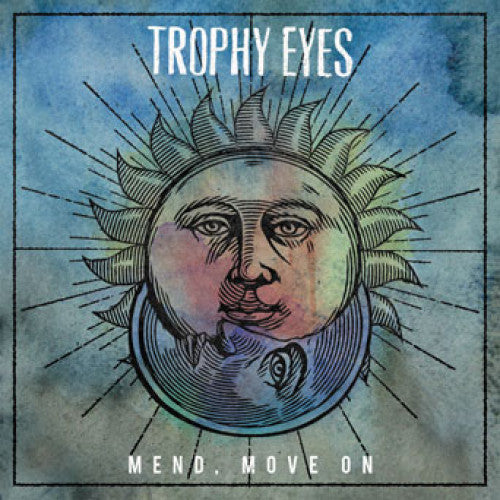 "Trophy Eyes ""Mend, Move On"""