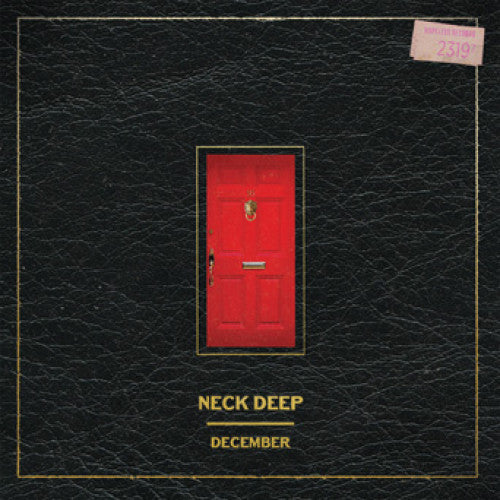 "Neck Deep ""December (Again) b/w December"""