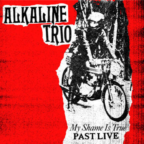 "HS009-1 Alkaline Trio ""My Shame Is True Past Live"" LP Album Artwork"