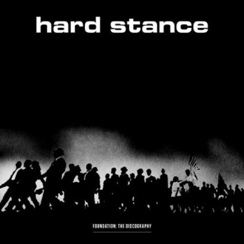 "Hard Stance ""Foundation: The Discography"""