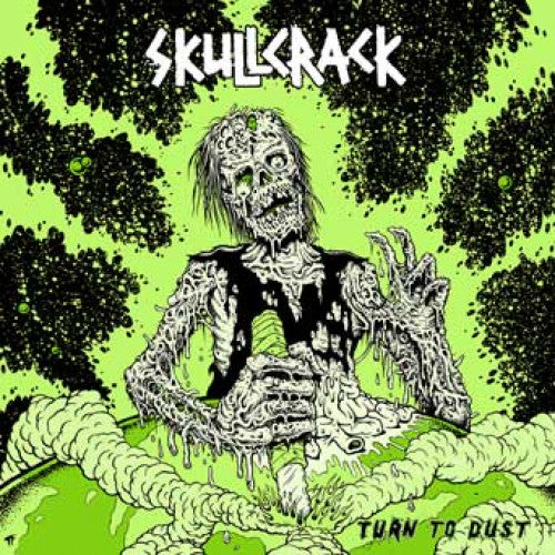 "Skullcrack ""Turn To Dust"""