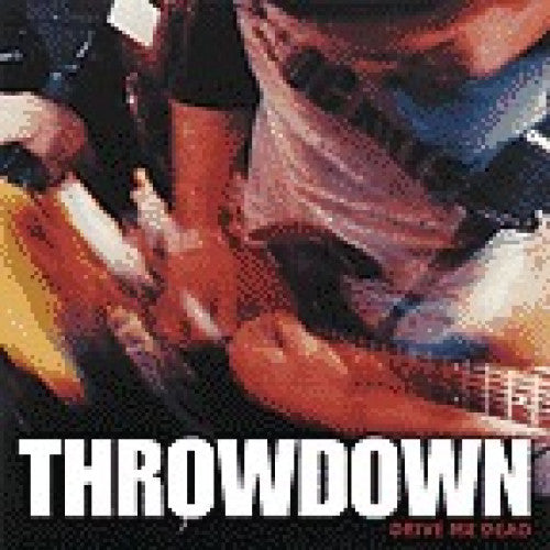 "IND26-2 Throwdown ""Drive Me Dead"" CD Album Artwork"