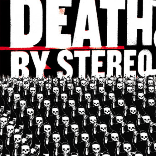 "Death By Stereo ""Into The Valley Of Death"""