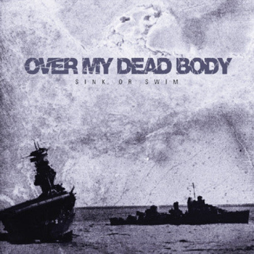 "IND57-2 Over My Dead Body ""Sink Or Swim"" CD Album Artwork"