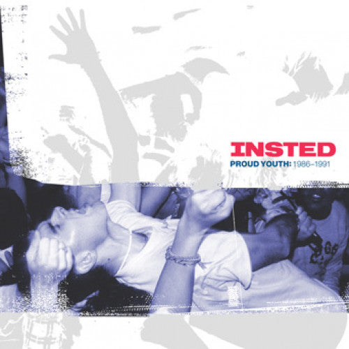 "Insted ""Proud Youth: 1986-1991"""