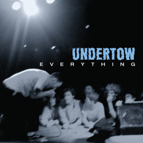 "Undertow ""Everything"""