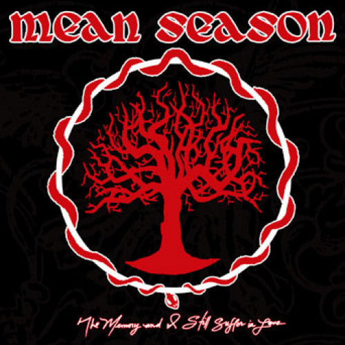 "IND71-1 Mean Season ""The Memory and I Still Suffer in Love"" 2XLP Album Artwork"