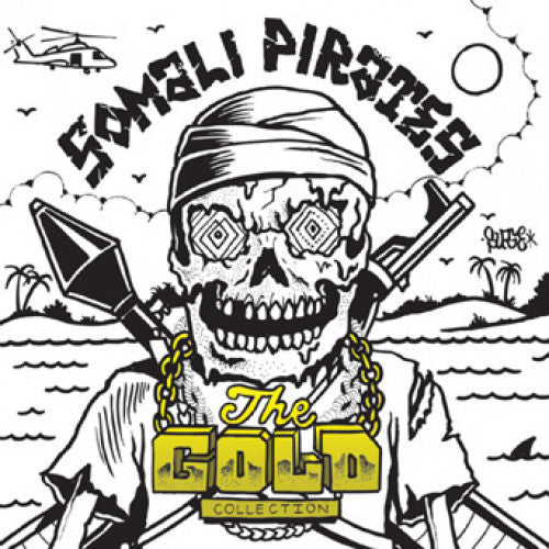"IND91-1 Somali Pirates ""The Gold Collection"" 7"" Album Artwork"
