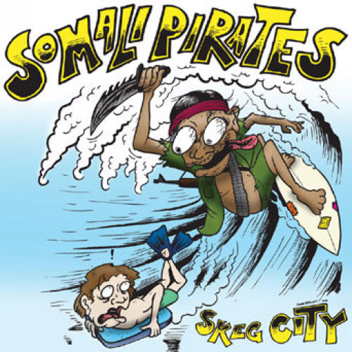 "IND92-1 Somali Pirates ""Skeg City"" 7"" Album Artwork"