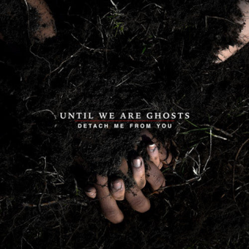 "IVR083-1 Until We Are Ghosts ""Detach Me From You"" LP Album Artwork"